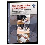 CONTRATOS CIVILES Y MERCANTILES -SU PROTECCION ANTE EL FENOMENO-