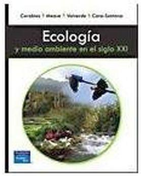 ECOLOGIA Y MEDIO AMBIENTE EN EL SIGLO XXI