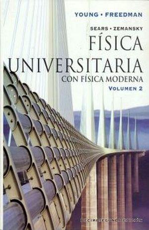FISICA UNIVERSITARIA VOL.2 12ED. (CON FISICA MODERNA)