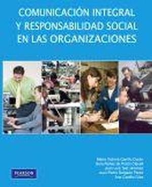 COMUNICACION INTEGRAL Y RESPONSABILIDAD SOCIAL EN LAS ORGANIZA