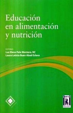 EDUCACION EN ALIMENTACION Y NUTRICION