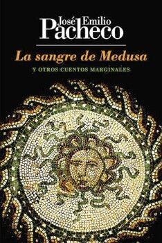 SANGRE DE MEDUSA, LA (Y OTROS CUENTOS MARGINALES)