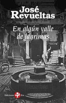 EN ALGUN VALLE DE LAGRIMAS                (BOLSILLO)