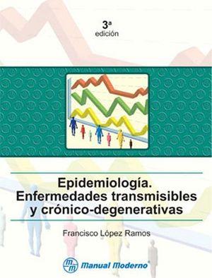 EPIDEMIOLOGIA. ENFERMEDADES TRANSMISIBLES3ED.