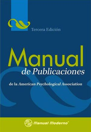 MANUAL DE PUBLICACIONES DE LA AMERICAN PSYCHOLOGICAL 3ED.