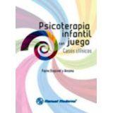 PSICOTERAPIA INFANTIL CON JUEGOS: CASOS CLINICOS