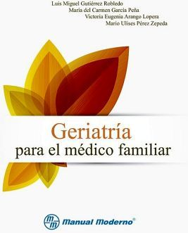 GERIATRIA PARA EL MEDICO FAMILIAR
