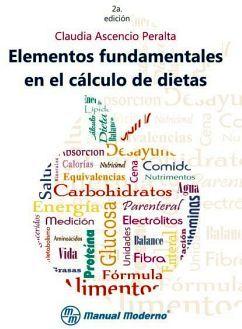 ELEMENTOS FUNDAMENTALES EN EL CALCULO DE DIETAS 2ED.