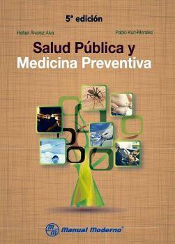 SALUD PUBLICA Y MEDICINA PREVENTIVA 5ED.