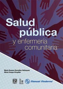 SALUD PUBLICA Y ENFERMERIA COMUNITARIA