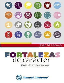 FORTALEZAS DE CARACTER -GUIA DE INTERVENCION-