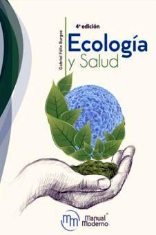 ECOLOGIA Y SALUD 4ED.