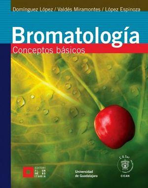 BROMATOLOGIA -CONCEPTOS BASICOS-