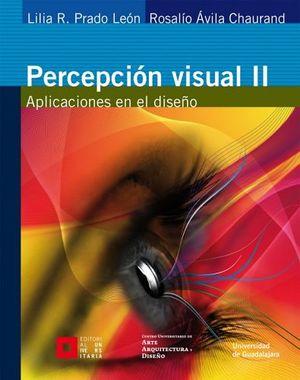 PERCEPCION VISUAL II -APLICACIONES EN EL DISEÑO-