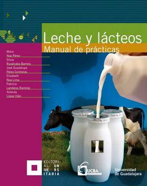 LECHE Y LACTEOS -MANUAL DE PRACTICAS-