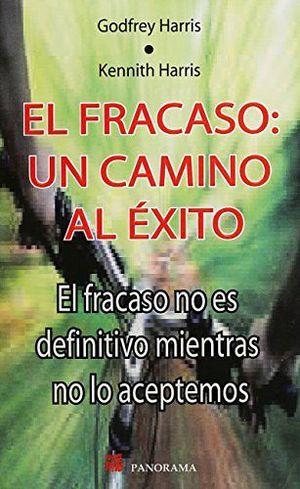 FRACASO: UN CAMINO AL EXITO, EL