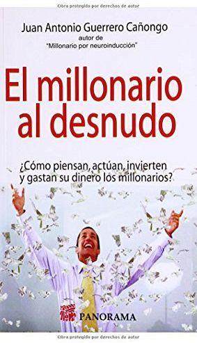 MILLONARIO AL DESNUDO, EL
