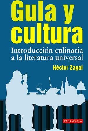GULA Y CULTURA -INTRODUCCION CULINARIA A LA LITERATURA UNIVERSAL-
