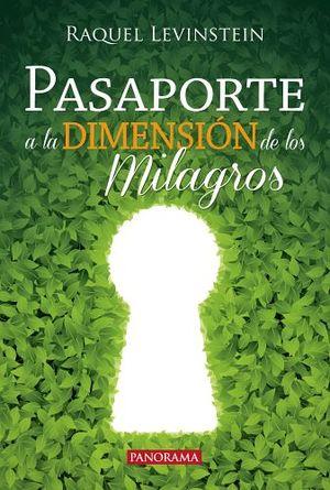 PASAPORTE A LA DIMENSION DE LOS MILAGROS 3ED.