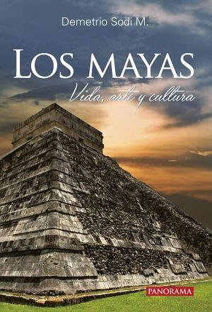 MAYAS, LOS -VIDA, ARTE Y CULTURA- 2ED.