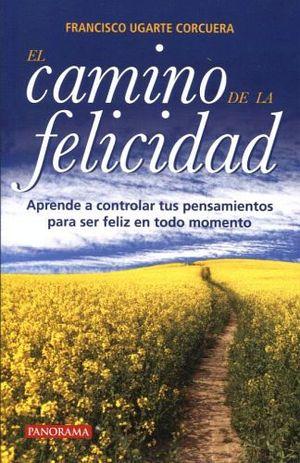 CAMINO DE LA FELICIDAD, EL 2ED.