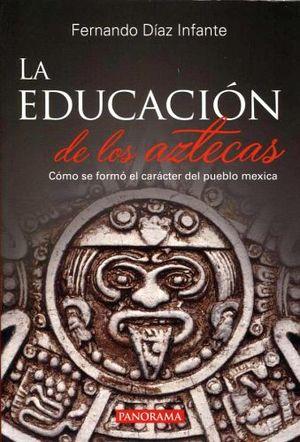 EDUCACION DE LOS AZTECAS, LA