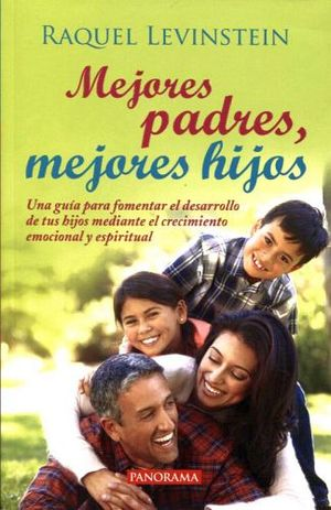 MEJORES PADRES, MEJORES HIJOS 3ED.