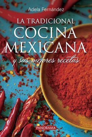 TRADICIONAL COCINA MEXICANA, LA 2ED.