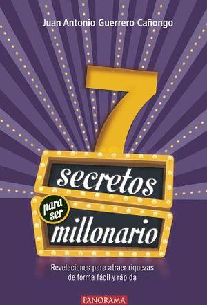 7 SECRETOS PARA SER MILLONARIO 2ED.