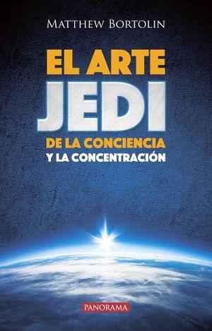ARTE DE JEDI DE LA CONCIENCIA Y LA CONCENTRACION, EL