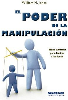PODER DE LA MANIPULACION, EL