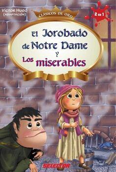 JOROBADO DE NOTRE DAME Y LOS MISERABLES, EL