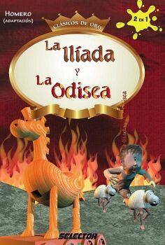 ILIADA Y LA ODISEA (CLASICOS DE ORO)