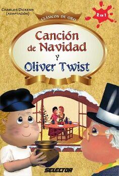 CANCION DE NAVIDAD Y OLIVER TWIST  (CLASICOS DE ORO)