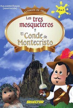 TRES MOSQUETEROS Y EL CONDE DE MONTECRISTO, LOS