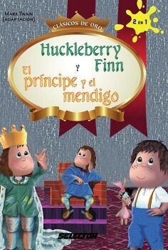 HUCLEBERRY FINN Y EL PRINCIPE MENDIGO (CLASICOS DE ORO)