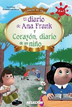 DIARIO DE ANA FRANK Y CORAZON, DIARIO DE UN NIÑO (CLASICOS DE ORO
