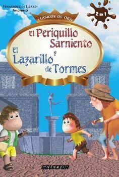 PERIQUILLO SARNIENTO Y EL LAZARILLO DE TORMES (CLASICOS DE ORO)