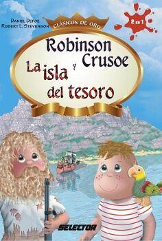ROBINSON CRUSOE Y LA ISLA DEL TESORO (CLASICOS DE ORO)