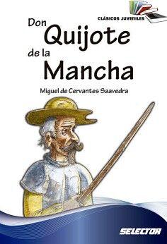 DON QUIJOTE DE LA MANCHA  (CLASICOS JUVENILES) -NVA. PRESENTACION