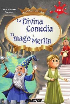 DIVINA COMEDIA Y EL MAGO MERLIN (CLASICOS DE ORO)