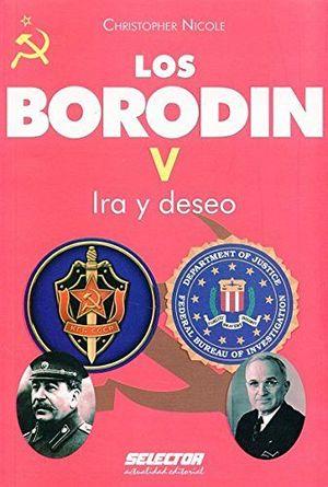 BORODIN, LOS V   -IRA Y DESEO-