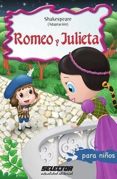 ROMEO Y JULIETA PARA NIÑOS                 (COL.INFANTIL-P/NIÑOS)