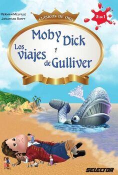 MOBY DICK Y LOS VIAJES DE GULLIVER -CLASICOS DE ORO-