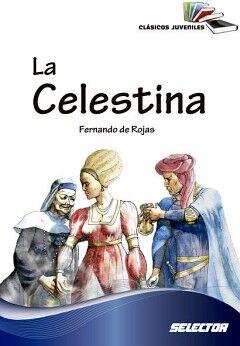 CELESTINA, LA -CLASICOS JUVENILES-