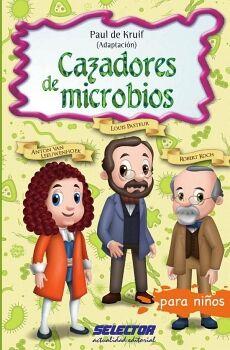 CAZADORES DE MICROBIOS (PARA NIÑOS)