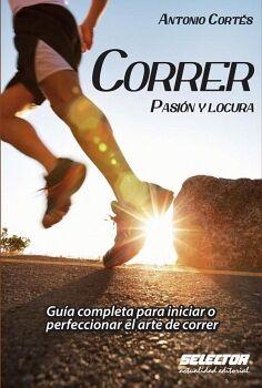 CORRER -PASION Y LOCURA-