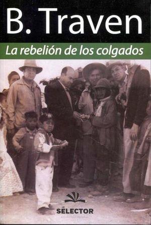 REBELION DE LOS COLGADOS, LA (NVA.EDICION)