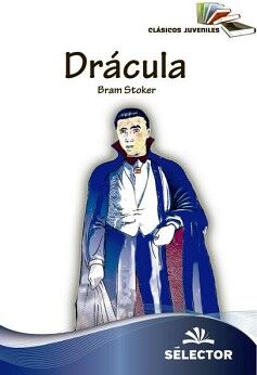 DRACULA   (CLASICOS JUVENILES) (NVA.PRESENTACION)