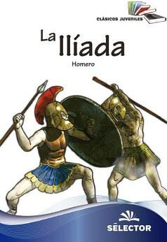 ILIADA, LA (CLASICOS JUVENILES)